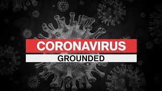Coronavirus Special Report: Airlines Grounded