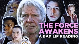 """THE FORCE AWAKENS: A Bad Lip Reading"" (Featuring Mark Hamill as Han Solo)"