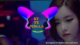 Download Lagu Dj original Te Molla remix full bass mp3