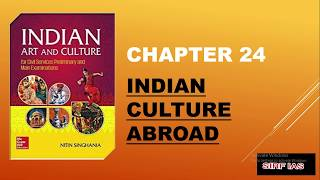 Chapter 24 (indian Culture Abroad) Of Indian Art And Culture By Nitin Singhania