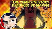 Deadpool Kills the Marvel Universe - Complete Story | Comicstorian
