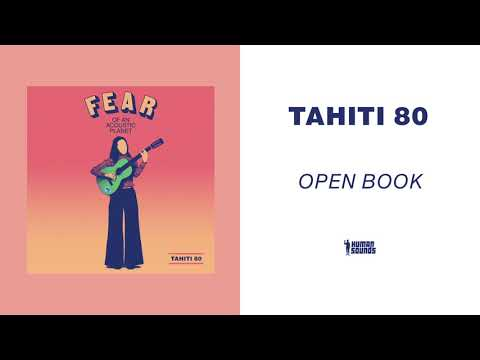 Tahiti 80 - Open Book (Acoustic Version) Mp3