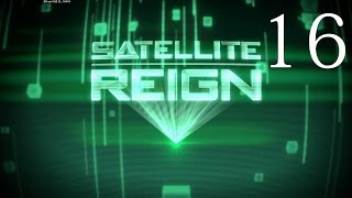 Satellite Reign Gameplay Ep. 16 - 200% (Let's Play)