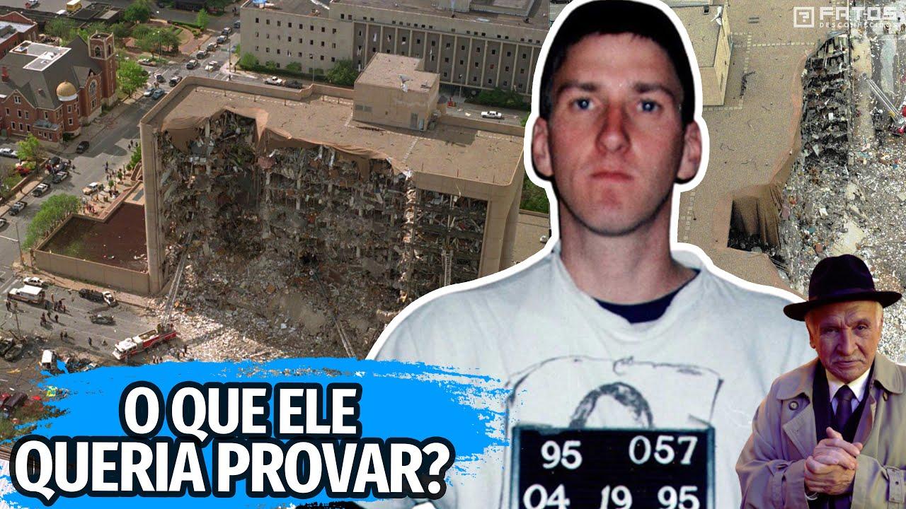 A história do mortífero atentado de Oklahoma City - O Caso
