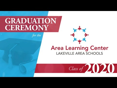 Lakeville Area Learning Center Class of 2020 Graduation Ceremony