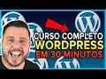 Curso Grátis Wordpress em 30 Minutos para Iniciantes