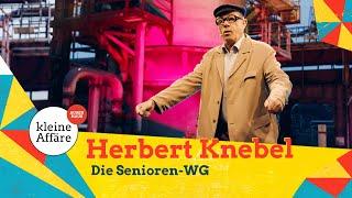 Herbert Knebel – Die Senioren-WG