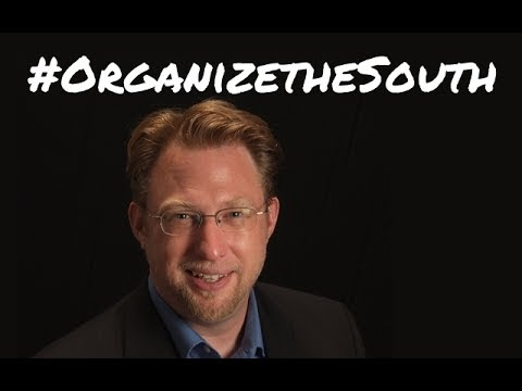 Chris Kromm: The South is Our Future #OrganizetheSouth