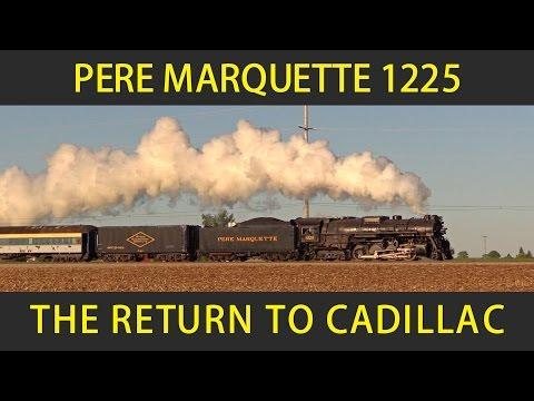Pere Marquette 1225 Returns to Cadillac