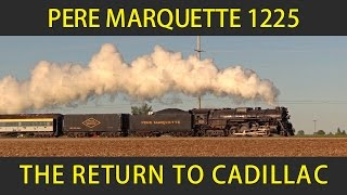 Pere Marquette 1225 Returns to Cadillac