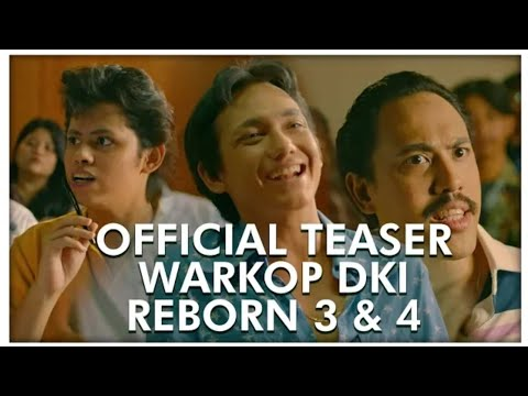 official-trailer-warkop-dki-reborn-3-&-4-2019