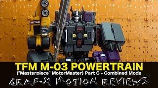 Transformission TFM M-03 PowerTrain (aka Transformers MotorMaster) Review - Part C