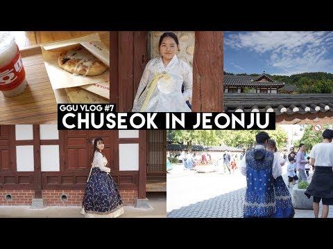 GGU LIFE VLOG #7 | 전주한옥마을  JEONJU HANOK VILLAGE | 추석 CHUSEOK 2017 |