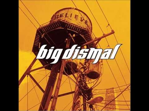 Big Dismal - Running Through My Mind