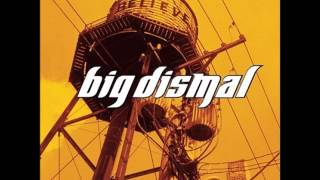 Watch Big Dismal Running Through My Mind video