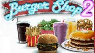 Burger Shop 2 Full Gameplay Walkthrough All Levels