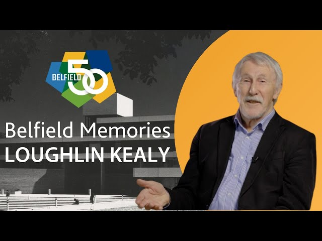 Belfield Memories -  Professor Emeritus Loughlin Kealy