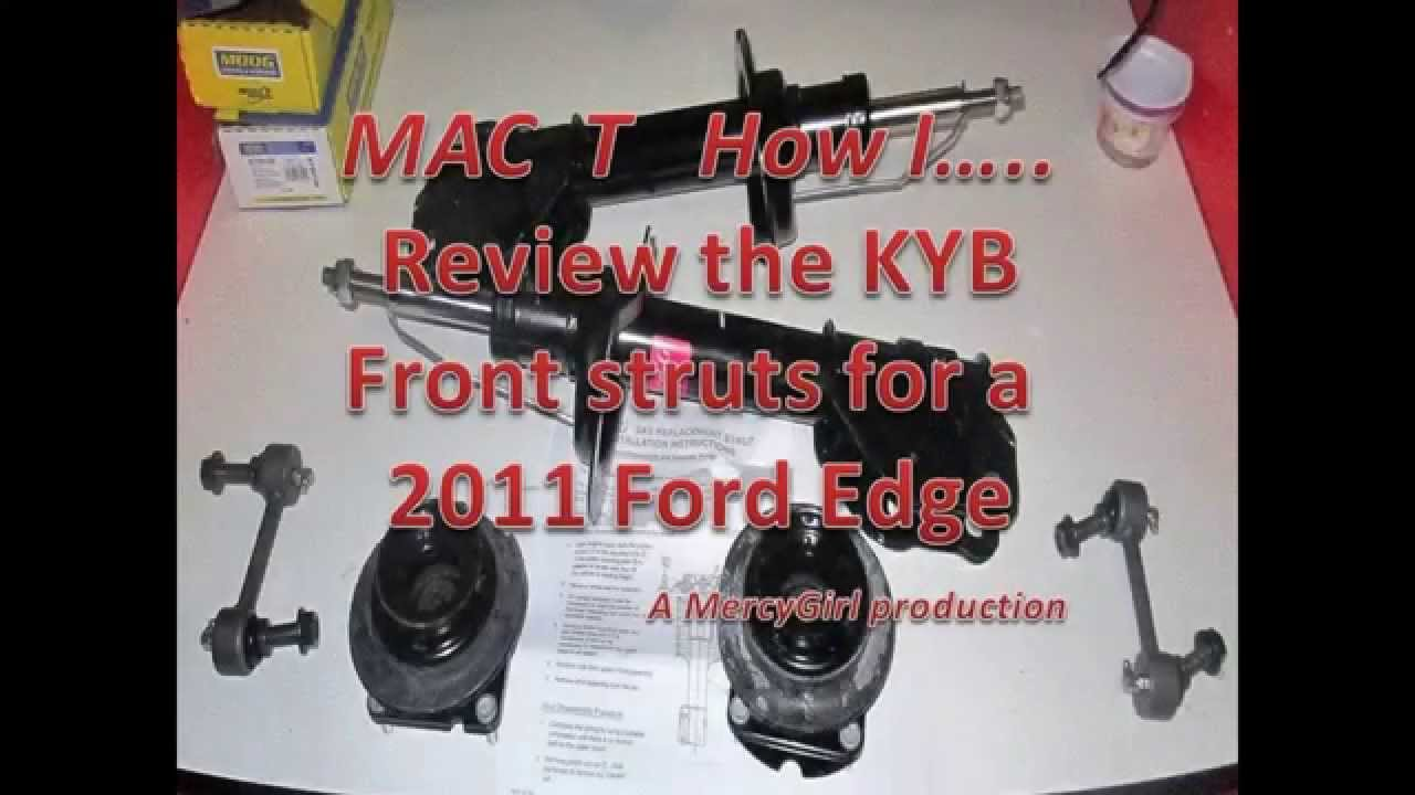Ford Edge Kyb Excel G Front Strut Review