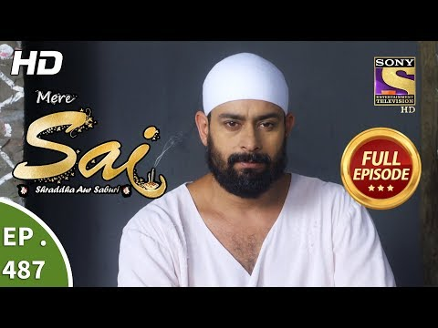Mere Sai - Ep 487 - Full Episode - 6th August, 2019