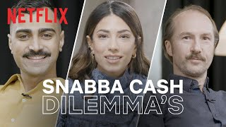 Difficult dilemmas with the cast of Snabba Cash