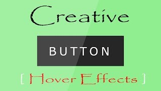 Css button hover effects   create button in html   css hover effects 2018