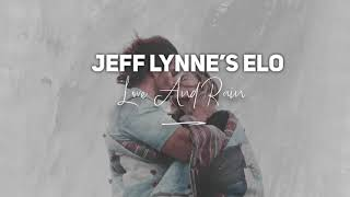 Jeff Lynne's ELO - Love And Rain (Dan Stanciu Edit)