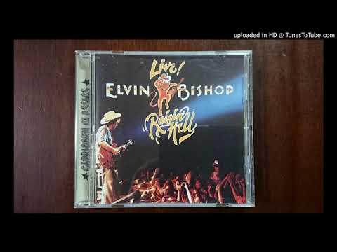 Elvin Bishop  - Sure Feels Good (Live)