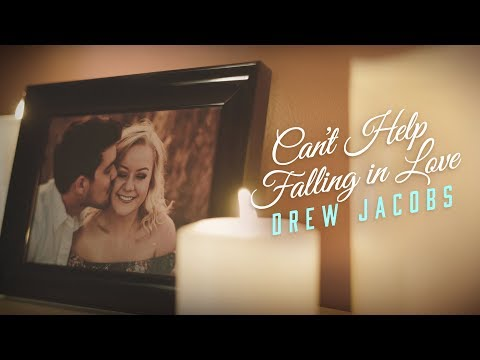 Drew Jacobs - Can't Help Falling In Love (Official Music Video)