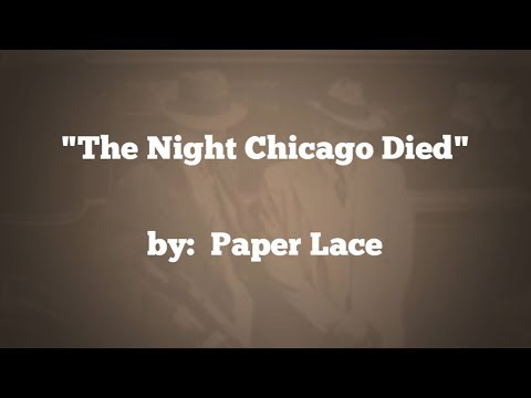 The Night Chicago Died (w/lyrics)  ~  Paper Lace