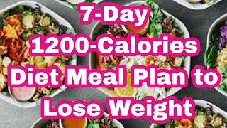 7 Day 1200 Calories Diet Meal Plan To Lose Weight Part 3 | Keto Diet For Beginners