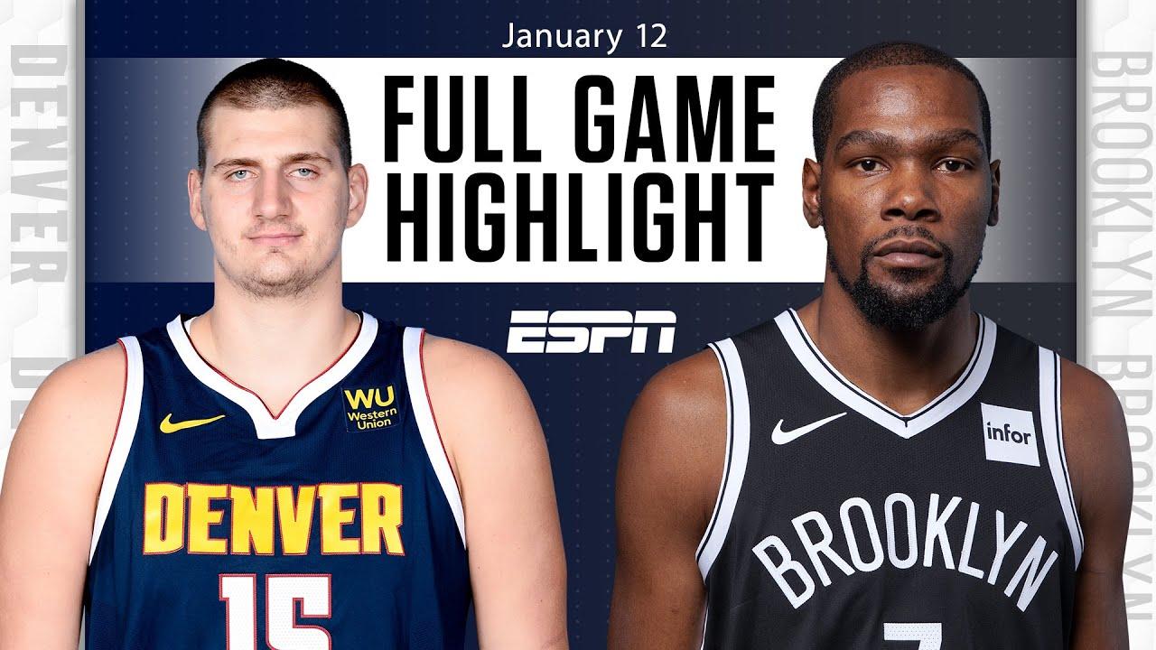 Denver Nuggets vs. Brooklym Nets [FULL GAME HIGHLIGHTS] | NBA on ESPN – ESPN
