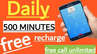 free call unlimited,free recharge app 2019,free calling app for android india