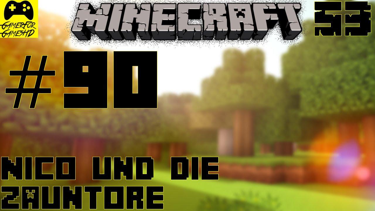 Minecraft Season 3 90 Hd Nico Und Die Zauntore Let S Play