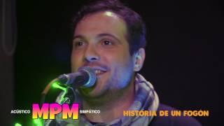 MPM - HISTORIA DE UN FOGON