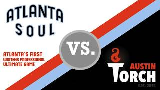 Atlanta Soul vs. Austin Torch