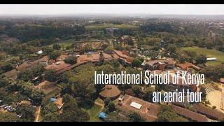 Zapętlaj ISK Aerial Tour | International School of Kenya