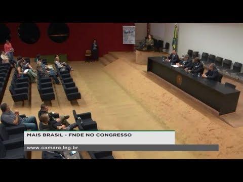 Mais Brasil: FNDE em Ação pela Educação no Congresso Nacional  - 17/05/2019 - 09:34