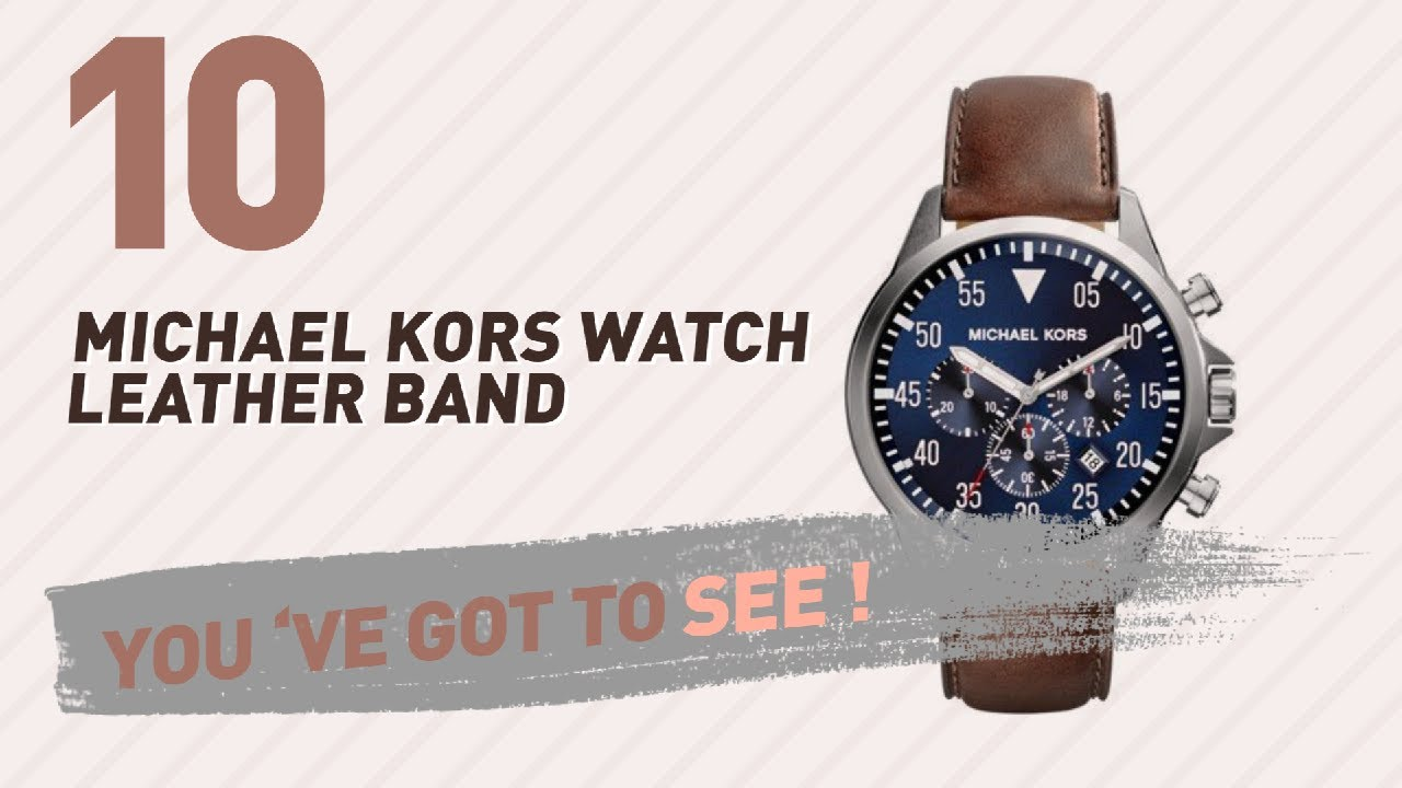 7617c9f49712 Michael Kors Watch Leather Band    New   Popular 2017 - YouTube