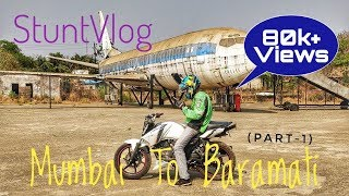 StuntVlog - RiderBoy TRAVELLING to BARAMATI  (Part-1)