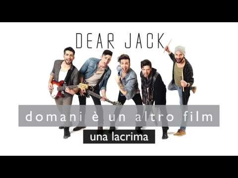 Dear Jack - una lacrima (official Song)