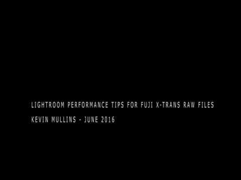 Fuji RAW Files & Lightroom Performance