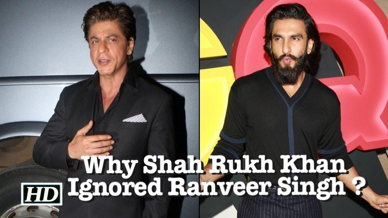 Why Shah Rukh Khan Ignored Ranveer Singh Youtube