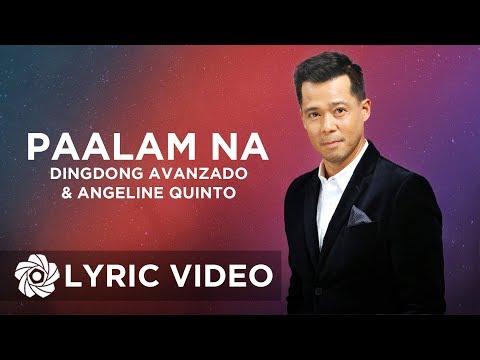 Dingdong Avanzado - Paalam Na feat. Angeline Quinto (Lyrics) - 동영상