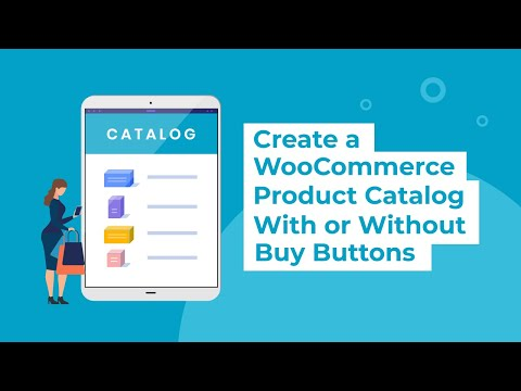Create a WooCommerce Product Catalog - With or Without Buy Buttons