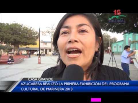 CULTURAL NOTICIAS - PROGRAMA CULTURAL DE MARINERA 2013
