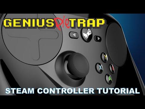 Steam Controller Tutorial