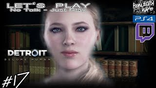 Lets Play | Detroit: Become Human | 17 | Deutsch  |Blind Play  | PS4-Twitch Stream