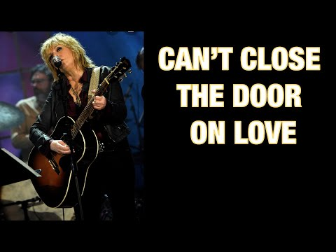 Lucinda Williams - CAN'T CLOSE THE DOOR ON LOVE - with Lyrics Closed Captioned