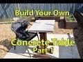 Build a Concrete Patio Table Part 1