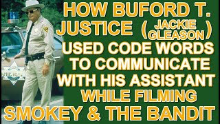 How BUFORD T. JUSTICE (Jackie Gleason) spoke in code to his assistant while on SMOKEY & THE BANDIT!